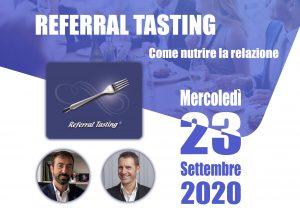Workshop Referral Tasting – 23 settembre – Referral Tasting – Business a tavola – Claudio Messina